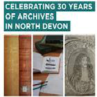 Join us to celebrate archive and local studies services in North Devon. Discover what has been achieved. Find out how we provide care and access to the wonderful collections. Drop in during the afternoon or evening for a rolling programme of short talks, displays and tours behind the scenes.