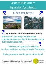 Available from 1st-30th September when the library is open. Quiz sheet for a minimum donation of a £1. Collect a sheet, fill out as many of the cryptic clues to make the names of 20 different towns and cities in Great Britain, and return to the library no later than the 30th September. Good luck!!